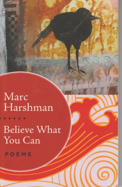 """Believe What You Can,"" Harshman's second full book of poetry, was released on October 1."